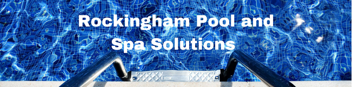 Rockingham-Pool-andSpa-Solutions-v2-cropped-1200